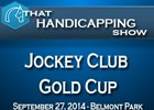 That Handicapping Show: Jockey Club Gold Cup