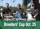 THS: Breeders' Cup Oct. 25