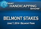 That Handicapping Show: The Belmont Stakes