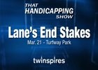 THS: Lane's End Stakes