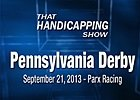 That Handicapping Show: The Pennsylvania Derby