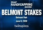 That Handicapping Show: The Belmont (Video)