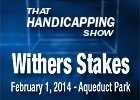 That Handicapping Show: Withers Stakes