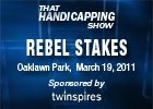 THS: Rebel Stakes 2011
