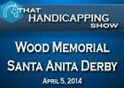 That Handicapping Show: Wood Memorial