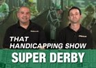 That Handicapping Show: Sept 18 Episode