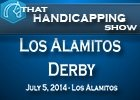 That Handicapping Show: The Los Alamitos Derby