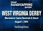 THS: West Virginia Derby (Video)