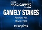 That Handicapping Show: The Gamely (Video)