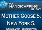 THS: Mother Goose S. and New York S.