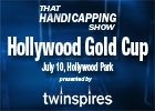 THS: The Hollywood Gold Cup