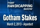 That Handicapping Show - Gotham Stakes 2013