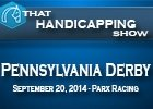 That Handicapping Show: Pennsylvania Derby