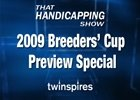 THS: 2009 Breeders' Cup Preview Special