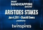 THS: Aristides Stakes 2011