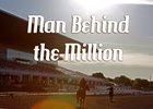 Thumbnail for Man Behind the Million Longform