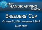 That Handicapping Show: Breeders' Cup Friday