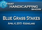 That Handicapping Show: Blue Grass Stakes