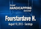 That Handicapping Show: The Fourstardave