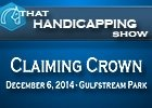 That Handicapping Show: Claiming Crown
