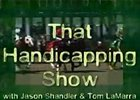 That Handicapping Show: Aug 28 (Video)