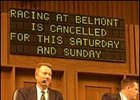The results board at Keeneland's sales pavilion notifies buyers of Belmont's decision to cancel this weekend's racing.