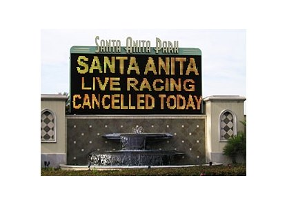 Due to inclement weather, live racing has been cancelled for Monday, Jan. 18 at Santa Anita.
