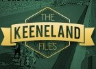 The Keeneland Files: From California to KY