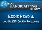That Handicapping Show: Eddie Read Stakes
