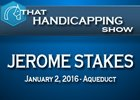 That Handicapping Show: The Jerome Stakes