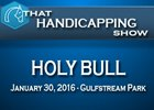 That Handicapping Show: The Holy Bull