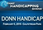 That Handicapping Show: The Donn Handicap
