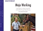 Southwest Regional: Mojo Working