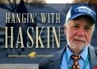 Hangin' With Haskin