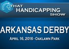That Handicapping Show: The Arkansas Derby