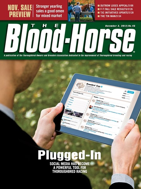 November 3, 2012 Issue 45 cover of The Blood-Horse featuring social media's impact on the thoroughbred industry.