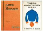 Joe Palmer's Names in Pedigrees was later updated and titled Sire Lines and Training Thoroughbred Horses was first published in 1953