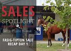 Sales Spotlight: Fasig-Tipton Sale Recap Day 1