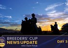 Breeders' Cup News Update for November 1