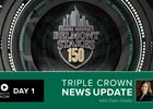 Belmont Stakes News Update Day 1